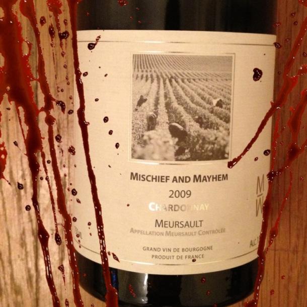 MISCHIEF AND MAYHEM MEURSAULT WINE