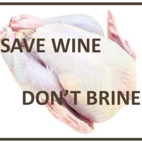 save wine, don't brine