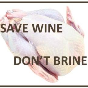save wine, don'tbrine